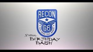 recon g6 birthday bash