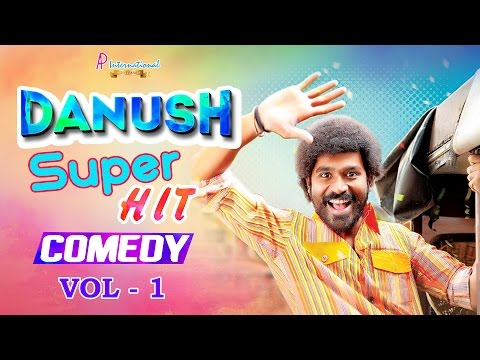 Dhanush Comedy Scenes | Dhanush Comedy Collections | Vol 1 | Tamil Movies | Comedy Video Jukebox