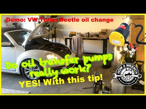 Do oil transfer pumps work? YES With this tip! Demo on 2018 VW Beetle Turbo