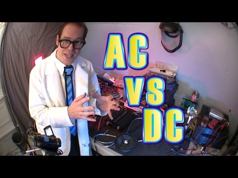 AC vs DC Electricity, Sounds Fun