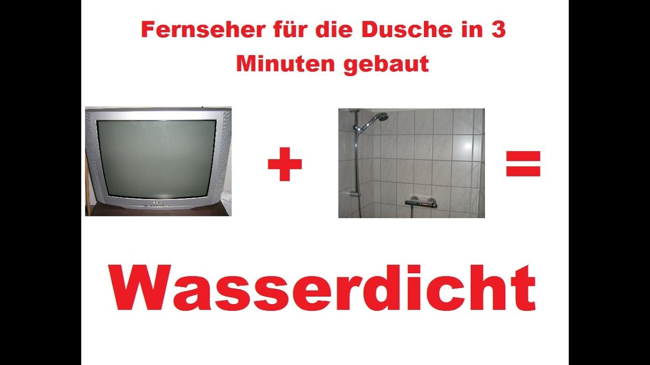 dyi duschfernseher fernseher unter der dusche handy wasserdicht machen tutorial youtube. Black Bedroom Furniture Sets. Home Design Ideas