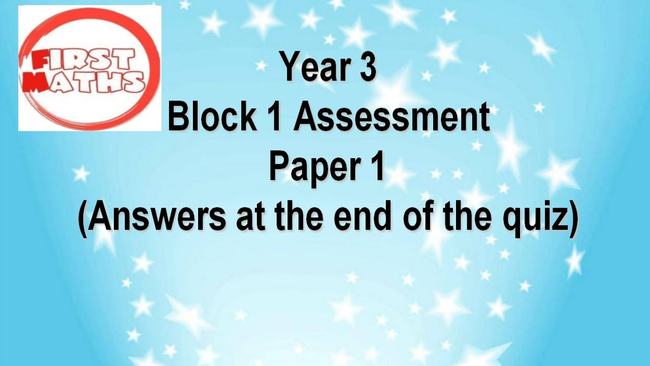 Year 3 Maths Assessment Tests - YouTube and PowerPoint