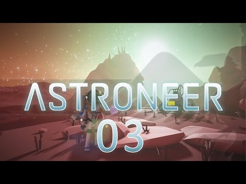 Astroneer #03 Vehicle Research - Gameplay / Let's Charity Stream