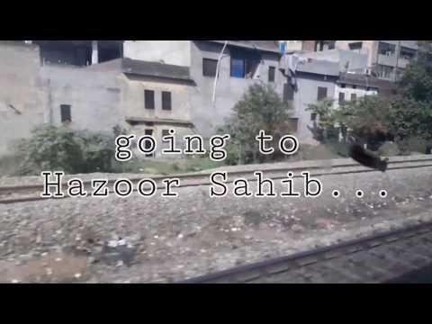 journey Punjab to Hazoor Sahib...by train (Sachkhand express )