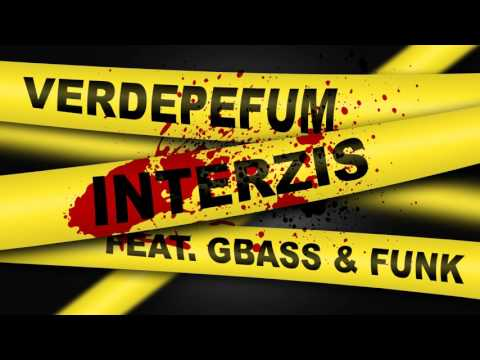 Verde PF feat. GBass & Funk - Interzis