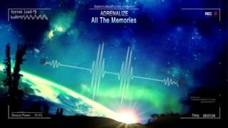 adrenalize---all-the-memories-edit