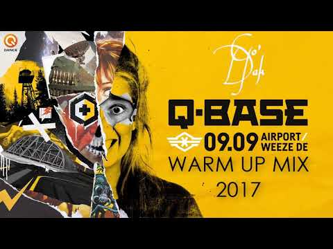 Q-Base 2017 - Strike As A Die Hard l Warm Up Mix l By: Go'Dak