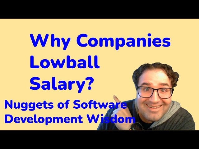 Why Companies Lowball Offers