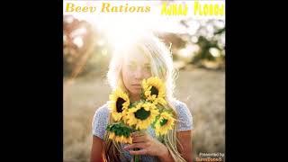 Beev Rations – Ajnaj Floroj [Official Audio]