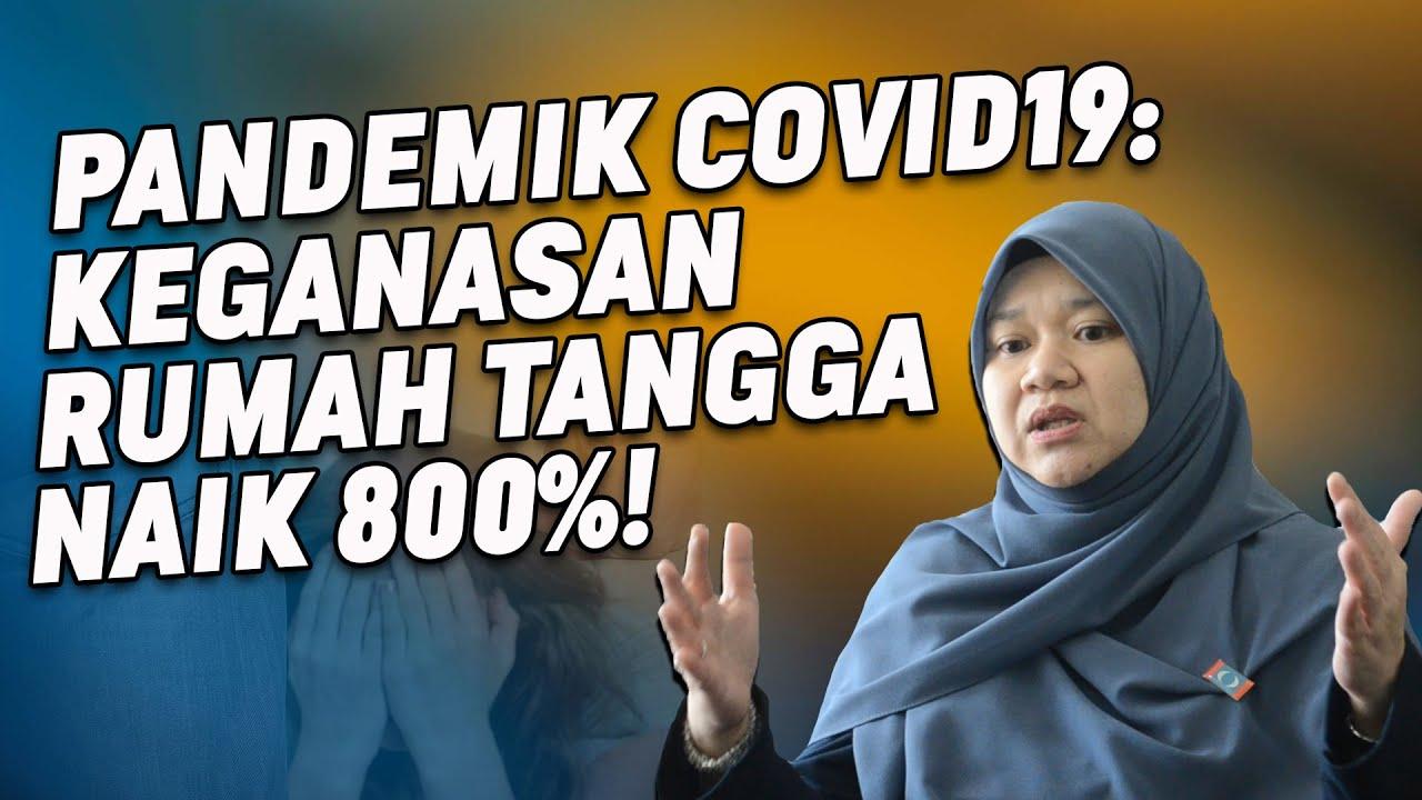 Pandemik Covid 19: Keganasan Rumah Tangga Naik 800%