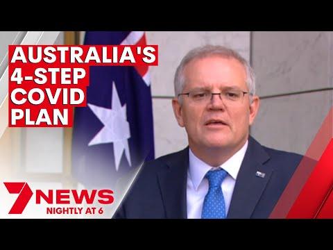 Australia 4-step plan to COVID-19 recovery | 7NEWS