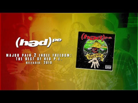 (hed) p.e. - Major Pain 2 Indee Freedom: The Best of Hed P.E. [Full Album]