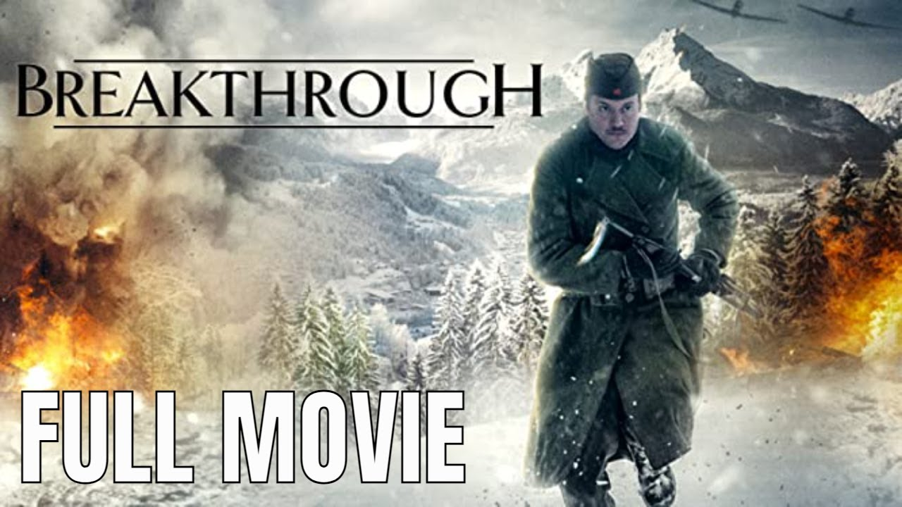 Download Breakthrough   Full Action Movie