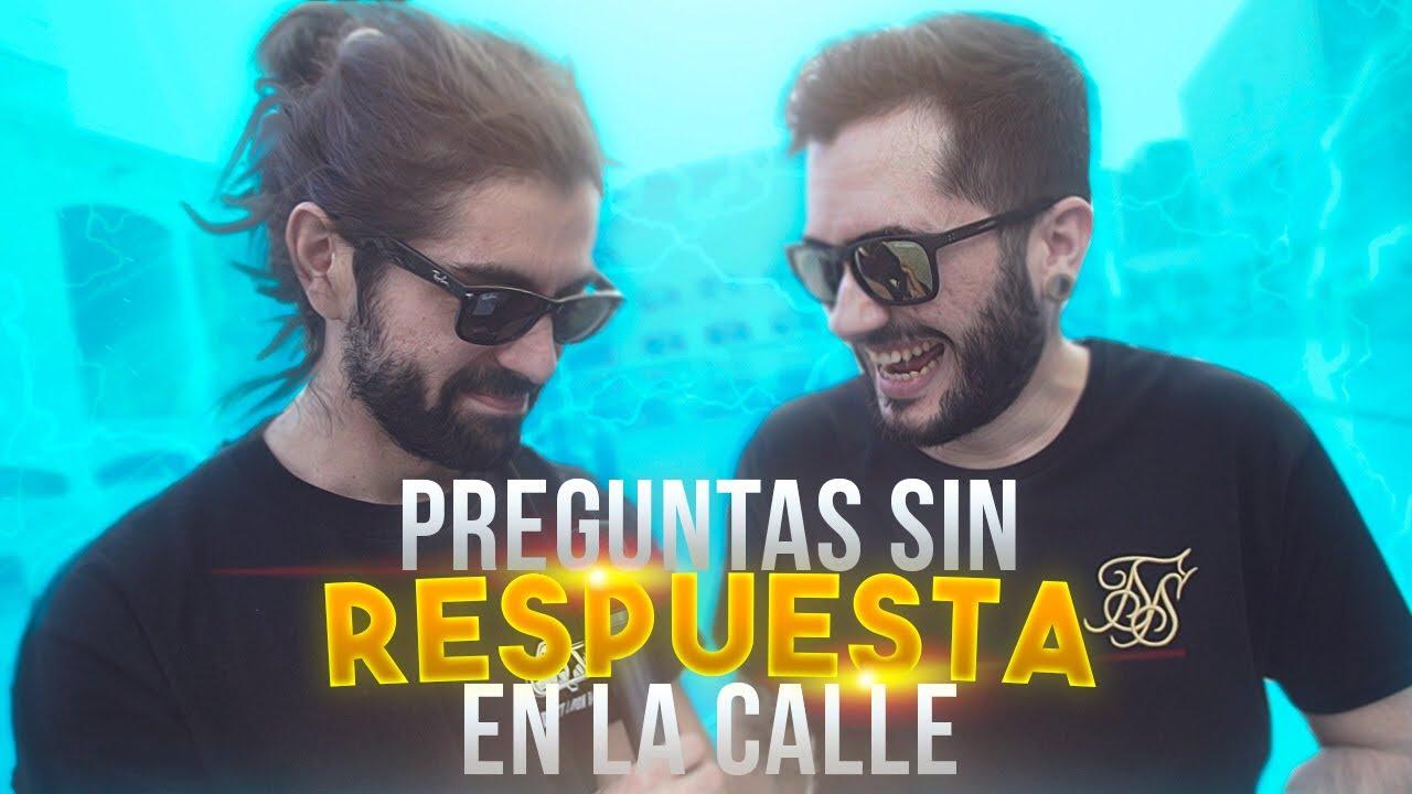 PREGUNTAS SIN RESPUESTA A GENTE DE LA CALLE