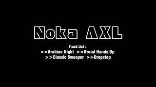 Download Mp3 Noka Axl   Arabian Night | Broad Hands Up | Classic Sweeper  | Dropstop