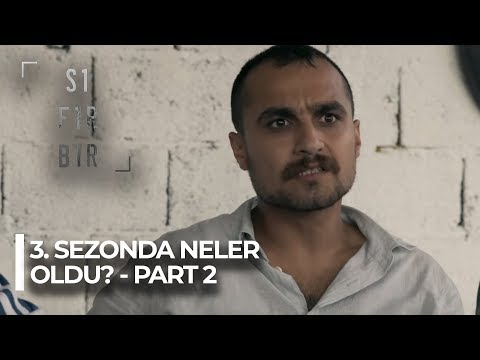 Sıfır Bir 'Bir Zamanlar Adana'da' 3. Sezonda neler oldu? - Part 2