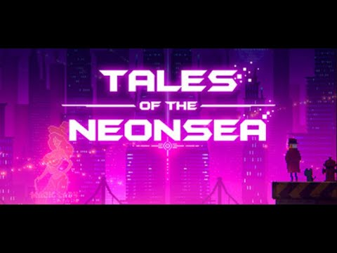 Tales of the Neon Sea Prolouge |
