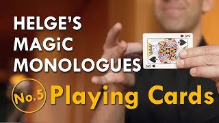 Playing Cards – Helge's Magic Monologues No.5