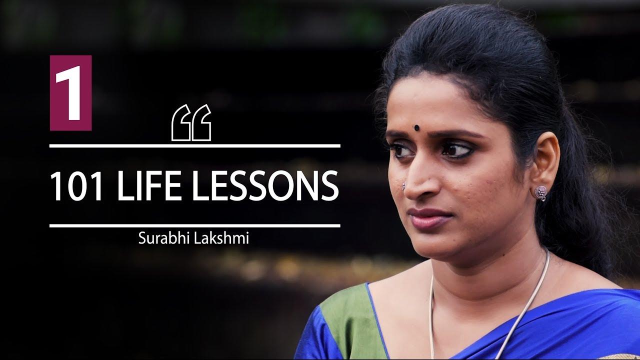 ജീവിതം തന്ന പാഠമെന്താണ്? സുരഭി ലക്ഷ്മി | 1 of 101 LIFE LESSONS