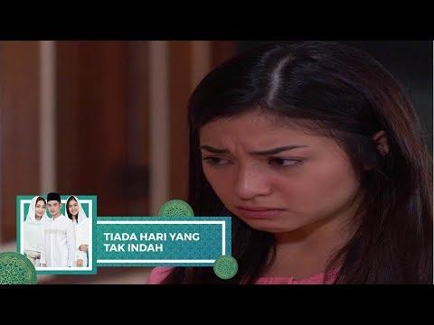 Highlight Tiada Hari Yang Tak Indah - Episode 21