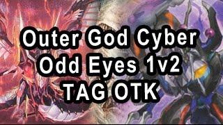 Outer God Cyber Odd Eyes 1V2 TAG OTK