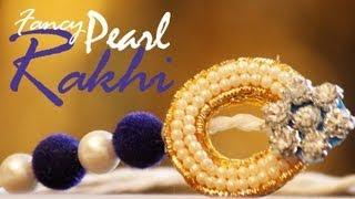 How to: Fancy Pearl Rakhi - Raksha Bandhan DIY