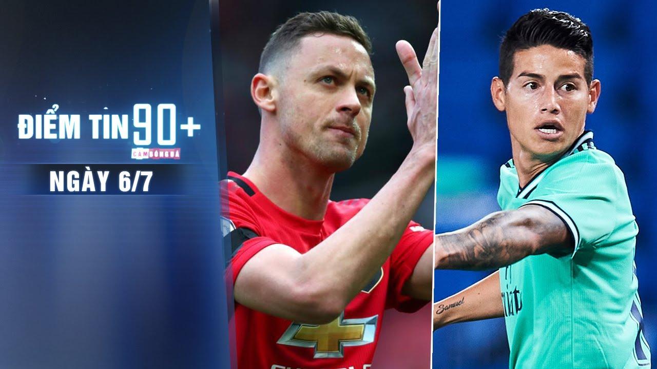 Điểm tin 90+ ngày 6/7 | Matic gia hạn HĐ với Man United; James Rodriguez có nguy cơ rời Real Madrid