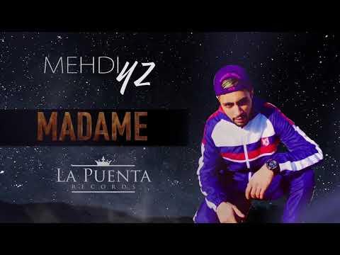 MEHDI YZ - MADAME