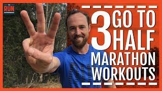 3 Go-To Half Marathon Workouts