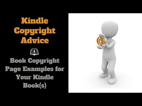 Kindle Copyright Advice - Book Copyright Page Examples For Your Ebook