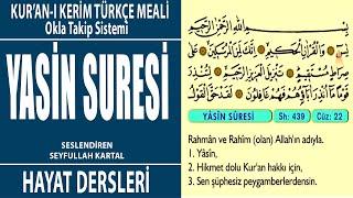 Yasin Suresi Türkçe Meal Sesli Okuma  - kuran meali - Seyfullah Kartal