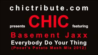 CHIC feat. Basement Jaxx - Everybody Do Your Thing (Pocat