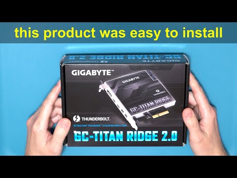 Gigabyte Titan Ridge Thunderbolt 3 PCIE card unboxing and review.