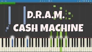 D.R.A.M. - Cash Machine - Piano Tutorial