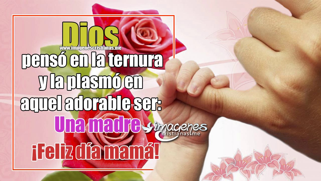 Feliz Dia De La Madre 2019 Imagenes Bonitas Dedicatorias Frases