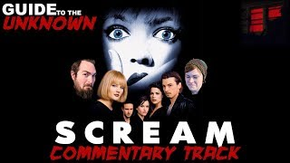 Guide to the Unknown Special: Scream Commentary Track
