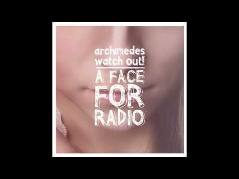 Archimedes, Watch Out! - Honestly (Between You and Me)