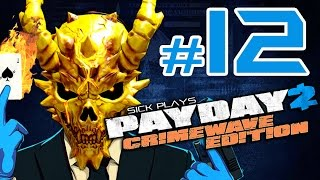 PAYDAY 2 Crimewave Edition #12 Road to ALL INFAMOUS SKULLS