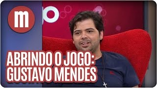 Gustavo Mendes abre o jogo - Mulheres (27/05/15)