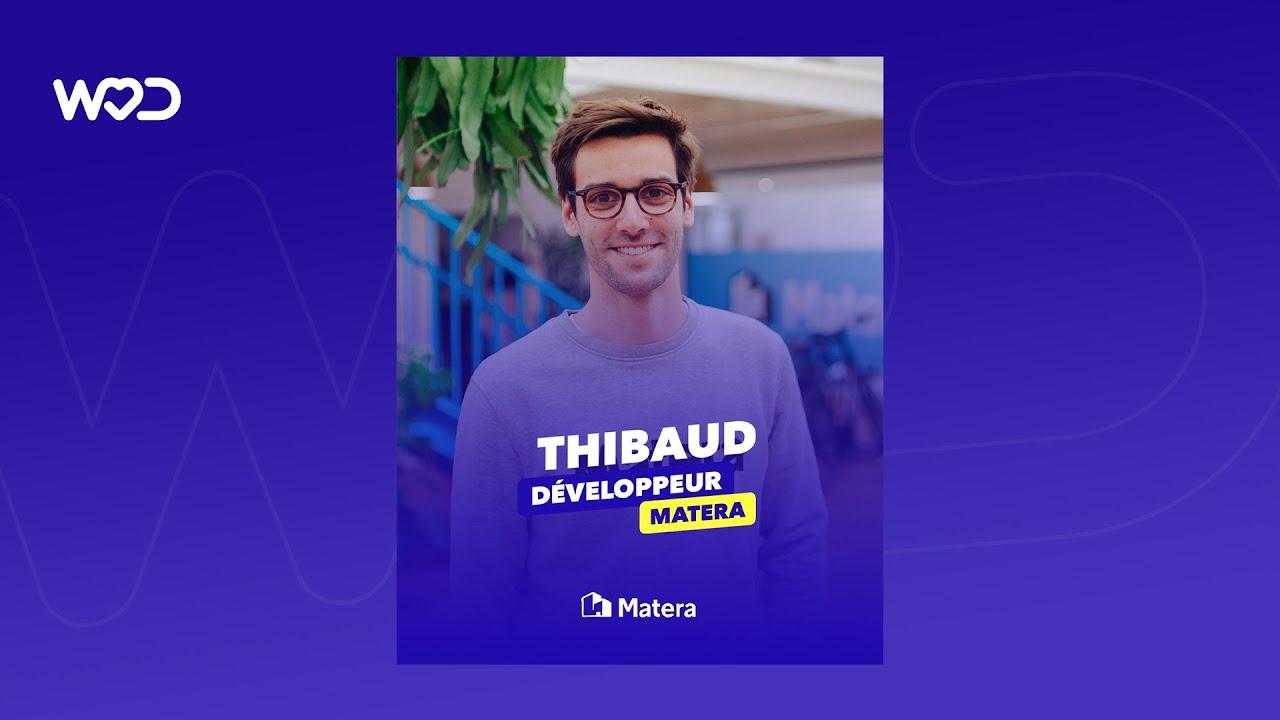 Du e-commerce au code : Rencontrez Thibaud, développeur chez Matera 🏡