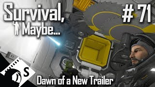 Survival, Maybe... #71 Dawn Of A New Trailer (A Space Engineers Survival Series)