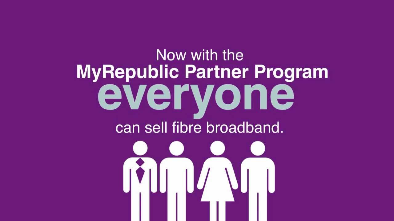 MyRepublic Partner Program Opportunity: Change Fibre Broadband for the  Better