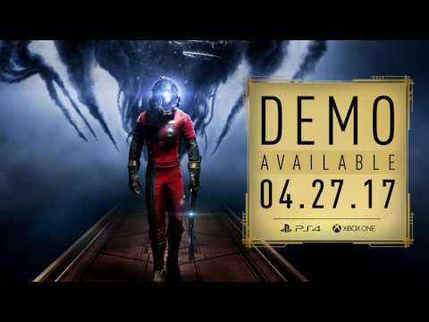 Prey  Demo – Play the Opening Hour
