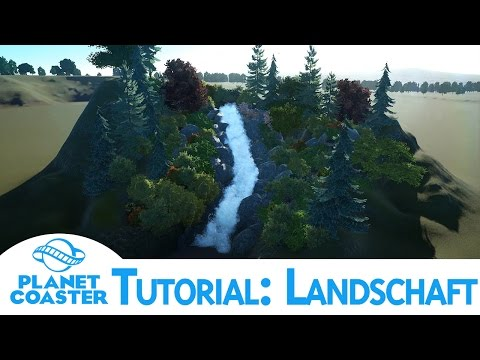 Planet Coaster | Tutorial: Landschaft / Wasserfall | Deutsch