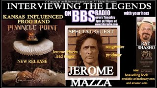 Jerome Mazza frontman for 'Kansas' influenced 'Pinnacle Point'