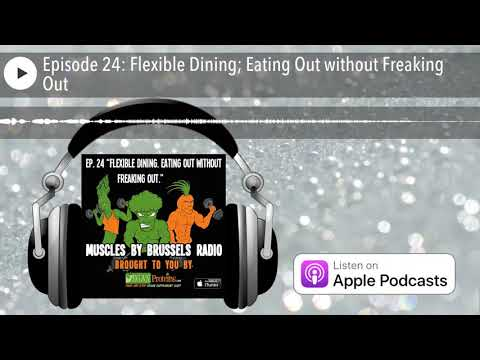 Muscles by Brussels Radio | Episode 24: Flexible Dining; Eating Out without Freaking Out