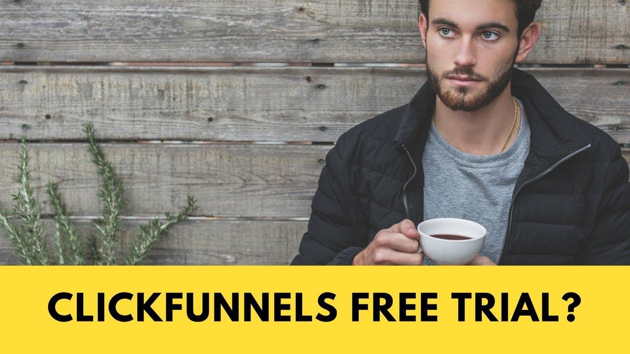 ClickFunnels Free Trial?