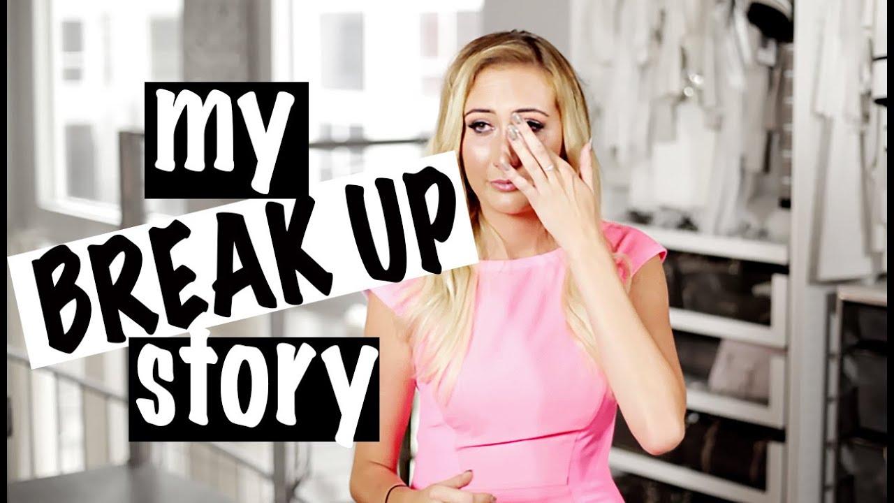 My Crazy Break Up Story!