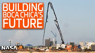 SpaceX Boca Chica - The future of Boca Chica begins to take shape