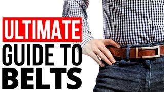 Man's Ultimate Belt Guide | Casual Vs Formal | Buckle, Strap & Sizing For Men's Belts